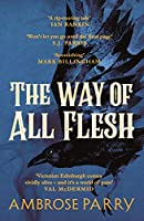 The Way of All Flesh