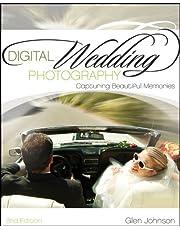 Digital Wedding Photography: Capturing Beautiful Memories [Idioma Inglés]