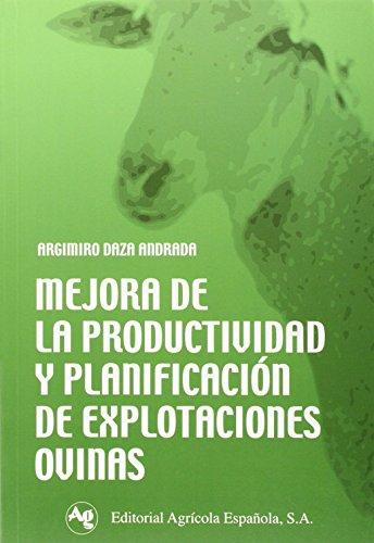 MEJORA DE LA PRODUCTIVIDAD Y PLANIFICACIóN DE EXPLOTACIONES OVINAS