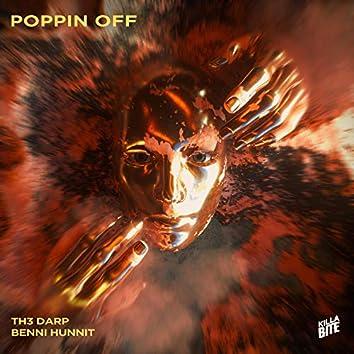 Poppin Off