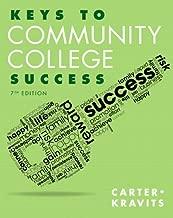 Keys to Community College Success (7th Edition) (Keys Franchise)