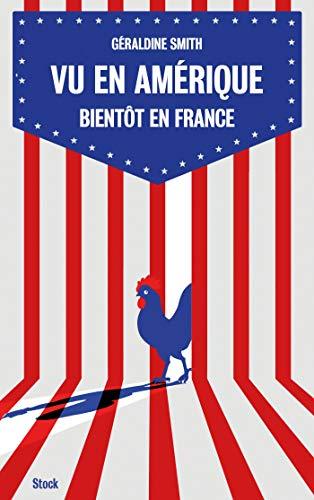 Vu en Amérique... Bientôt en France (Essais - Documents)