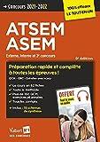 Concours ATSEM et ASEM - Catégorie C - Préparation rapide et complète à toutes les épreuves - Tout le cours en audio: Agent (territorial) spécialisé ... interne et 3e concours 2021-2022 (2021)