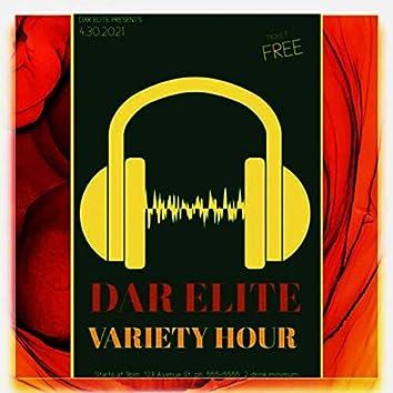 DAR Elite Presents: Variety Hour