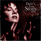 Nature - Dave'S True Story