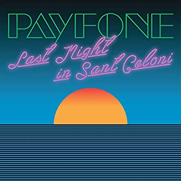 Last Night in Sant Celoni (feat. Jaz James)