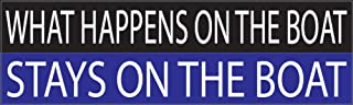 Rogue River Tactical 10in x 3in Large Funny Auto Decal Bumper Sticker Fishing What Happens OIN The Boat Stays Fish Car Truck Boat RV Rod (Boat)
