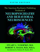 The American Psychiatric Publishing Textbook of Neuropsychiatry and Behavioral Neurosciences, Fifth Edition (American Psychiatric Press Textbook of Neuropsychiatry)