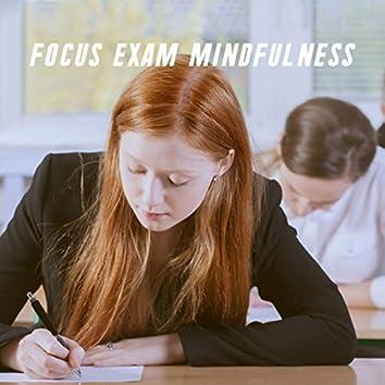 Focus Exam Mindfulness