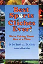 Best Sports Cliches Ever!: We're Taking Them One at a Time