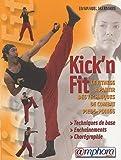 Kick'n Fit - Quand les arts martiaux rencontrent le Fitness
