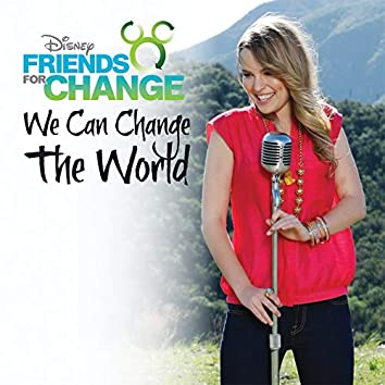 We Can Change The World (Feat. Bridgit Mendler)