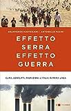 Effetto serra, effetto guerra. Clima, conflitti, migrazioni: l'Italia in prima linea