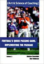 Footballs Quick Passing Game (Art & Science of Coaching)