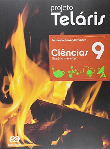 Ciências. 9º Ano - Coleção Projeto Teláris