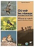 Où voir les oiseaux dans le Nord ¿ Pas-de-Calais.