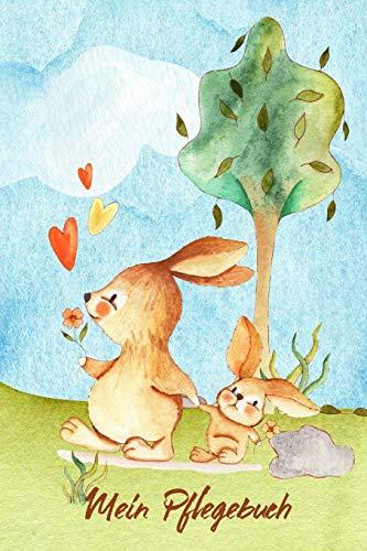 Mein Pflegebuch: Planungshilfe für Kinder bei der eigenständigen Kaninchen oder Hasenpflege I Motiv: Häschen mit Blume