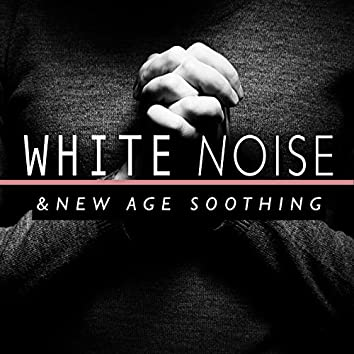 White Noise and New Age Soothing