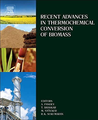 Recent Advances in Thermochemical Conversion of Biomass