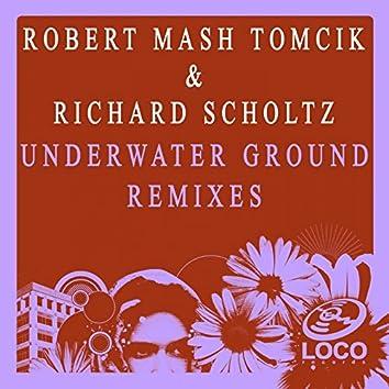 Underwater Ground (Remixes)