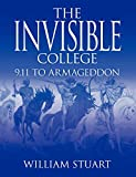 The Invisible College: 9.11 to Armageddon