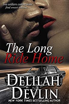 The Long Ride Home (an erotic military short story, mild S&M) by [Delilah Devlin]