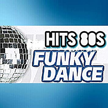 Hits 80s, Funky Dance