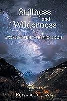 Stillness and Wilderness