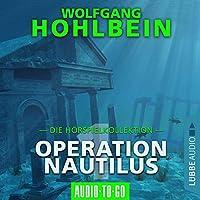 Operation Nautilus 1. Die Hörspielkollektion