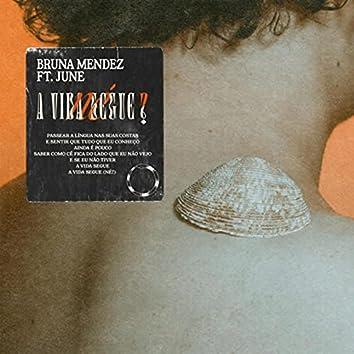 A Vida Segue, Né? (feat. June)