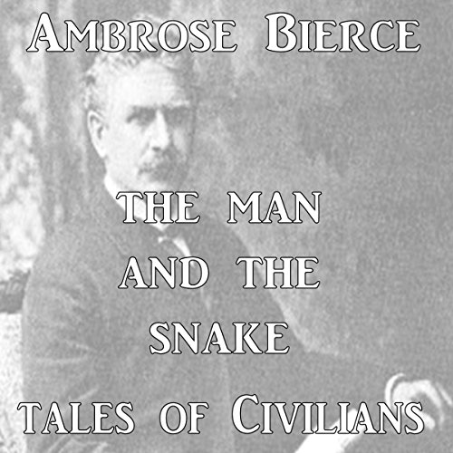 The Man and the Snake audiobook cover art