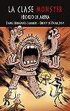 Hechizo De Arena: 3 (La clase Monster)