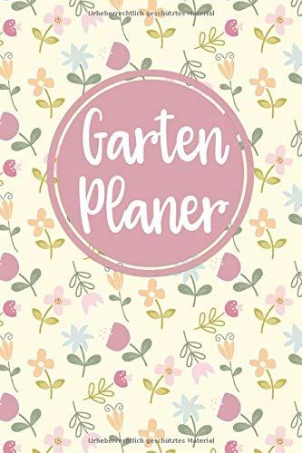 Garten Planer: Gartenplaner zum ausfüllen und Fotos einkleben   Notizbuch für die Gartengestaltung mit viel Platz für Ideen