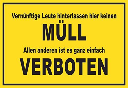 SCHILDER HIMMEL anpassbares Müll abladen verboten Schild 29x21cm Kunststoff, Nr 187 eigener Text/Bild verschiedene Größen/Materialien