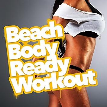 Beach Body Ready Workout