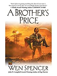A Brother's Price by Wen Spencer book cover