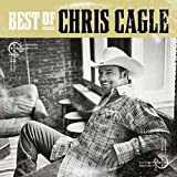 The Best Of Chris Cagle...