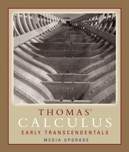Thomas' Calculus Early Transcendentals: Media Update