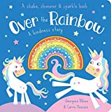 Over the Rainbow: A Kindness Story (Shake, Shimmer & Sparkle Book)