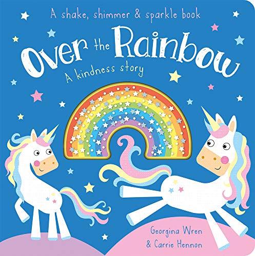 Over the Rainbow: A Kindness Story