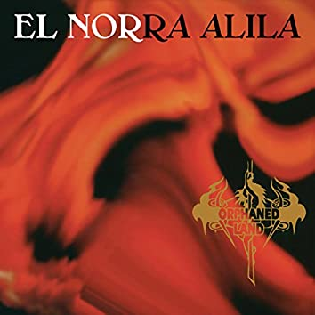 El Norra Alila (Re-issue 2016) (Remastered)