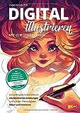 Digital illustrieren mit Clip Studio Paint: Das umfangreiche Zeichenbuch mit detaillierten Anleitungen rund um das Thema digitales Malen und Kolorieren - Projekt VielSeitig