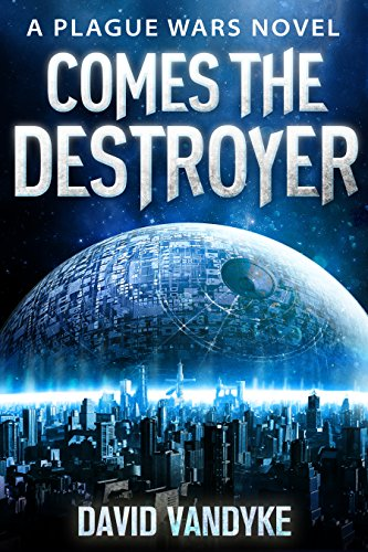 Comes The Destroyer: Alien Invasion #5 (Plague Wars Series Book 10) (English Edition) PDF Books