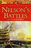 Nelson's Battles (Pen & Sword Military Classics) - Oliver Warner