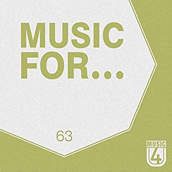 Music For..., Vol.63