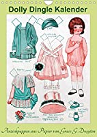 Dolly Dingle Kalender - Anziehpuppen von Grace G. Drayton (Wandkalender 2022 DIN A4 hoch): Kalender mit 12 alten Dolly Dingle Anziehpuppen von Grace G. Drayton aus der Zeit von 1927-1931 (Monatskalender, 14 Seiten )