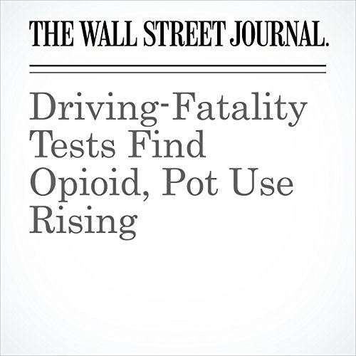 Driving-Fatality Tests Find Opioid, Pot Use Rising copertina