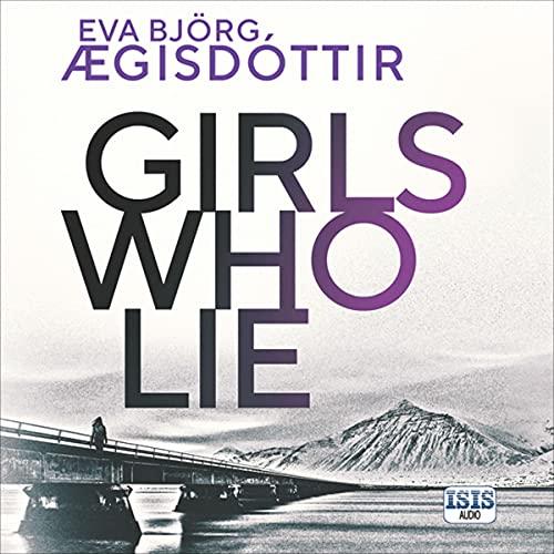 Girls Who Lie cover art