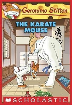 Geronimo Stilton #40: Karate Mouse by [Geronimo Stilton]