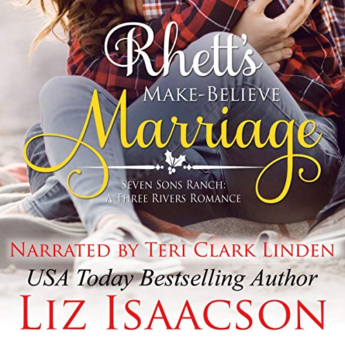 Rhett's Make-Believe Marriage Audiobook By Liz Isaacson cover art
